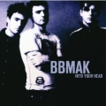 Bbmak - Into Your Head