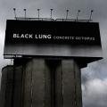 Black Lung - Concrete Octopus