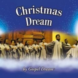 Gospel Dream - Christmas Dream