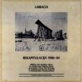 Laibach - Rekapitulacija 1980-1984