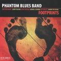 Phantom Blues Band - Footprints (CD)