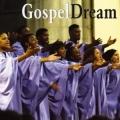 Gospel Dream - Gospel Dream