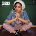 Rox - My Baby Left Me