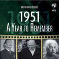 DOCUMENTARY - A YEAR TO REMEMBER: 1951