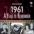 DOCUMENTARY - A YEAR TO REMEMBER: 1961