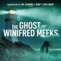 MOVIE - GHOST OF WINIFRED MEEKS