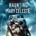 MOVIE - HAUNTING OF THE MARY..