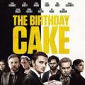 MOVIE - BIRTHDAY CAKE