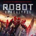 MOVIE - ROBOT APOCALYPSE