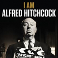 DOCUMENTARY - I AM ALFRED HITCHCOCK