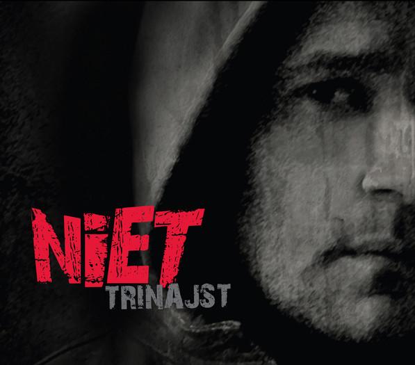 Niet - Trinajst + 13
